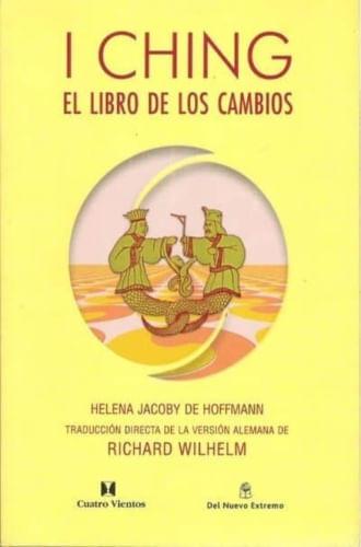 I CHING - EL LIBRO DE LOS CAMBIOS