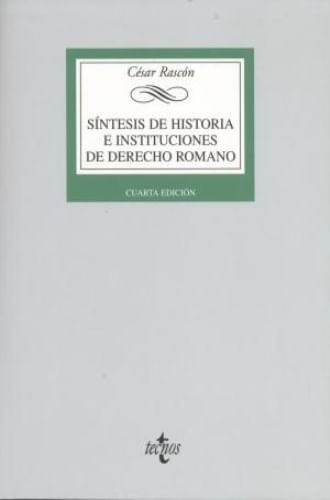 SINTESIS DE HISTORIA E INSTITUCIONES DE DERECHO ROMANO