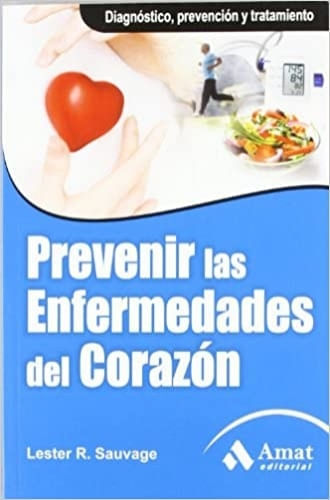 PREVENIR LAS ENFERMEDADES DEL CORAZON