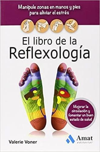 EL LIBRO DE LA REFLEXOLOGIA