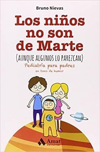 LOS NIÑOS NO SON DE MARTE (AUNQUE LO PAREZCAN)