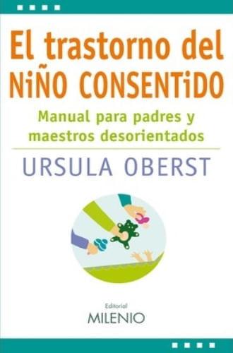 EL TRASTORNO DEL NIÑO CONSENTIDO