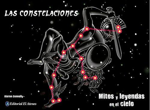 LAS CONSTELACIONES:  MITOS Y LEYENDAS EN EL CIELO