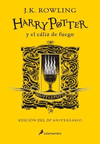 HARRY POTTER Y EL CALIZ DE FUEGO (HUFFLEPUFF 20 ANIV. )