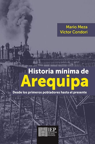 HISTORIA MINIMA DE AREQUIPA