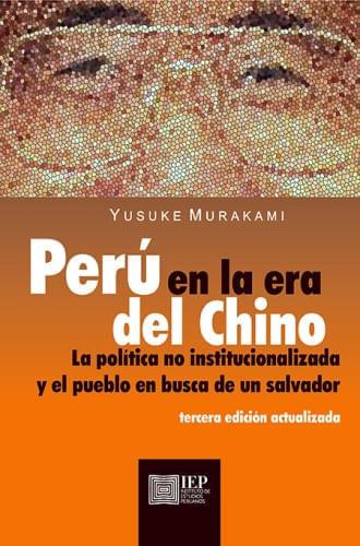 PERU EN LA ERA DEL CHINO