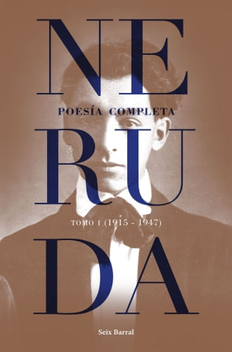 POESIA COMPLETA. TOMO 1 (1915-1947)