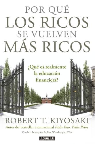 POR QUE LOS RICOS SE VUELVEN MAS RICOS