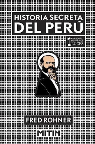HISTORIA SECRETA DEL PERU