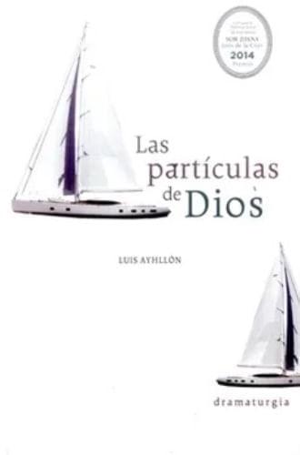 LAS PARTICULAS DE DIOS