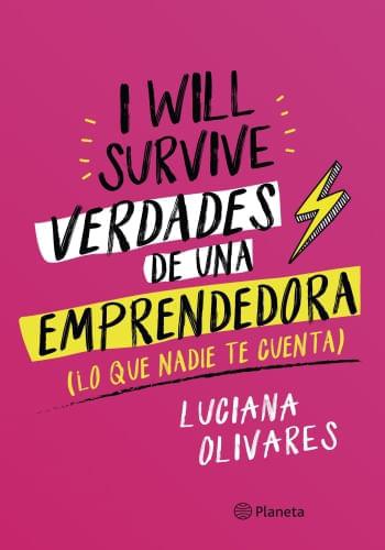 I WILL SURVIVE - VERDADES DE UNA EMPRENDEDORA